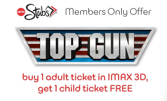 AMC Stubs members free Top Gun 3D Ticket